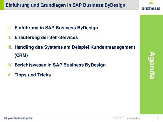Einführung und Grundlagen in SAP Business ByDesignI.   Einführung in SAP Business ByDesignII. Erläuterung der Self-Service...