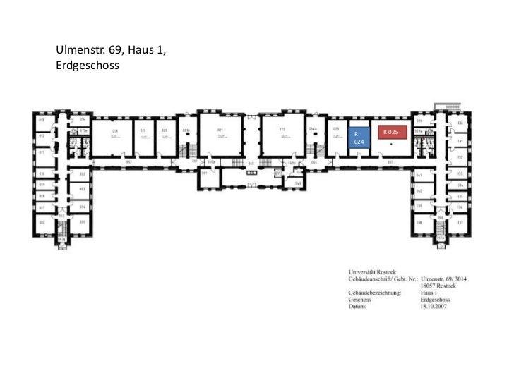 Ulmenstr. 69, Haus 1,Erdgeschoss                        R     R 025                        024