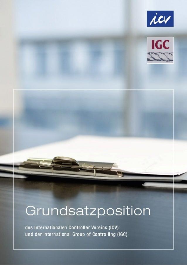 des Internationalen Controller Vereins (ICV)und der International Group of Controlling (IGC)Grundsatzposition
