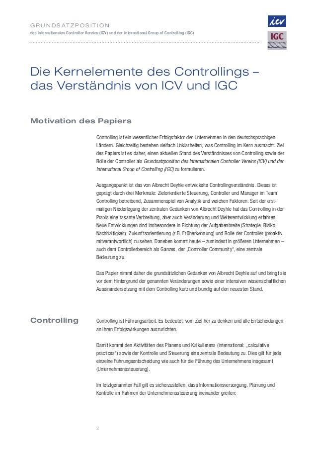 2G r u n d s at z p o s i t i o ndes Internationalen Controller Vereins (ICV) und der International Group of Controlling (...