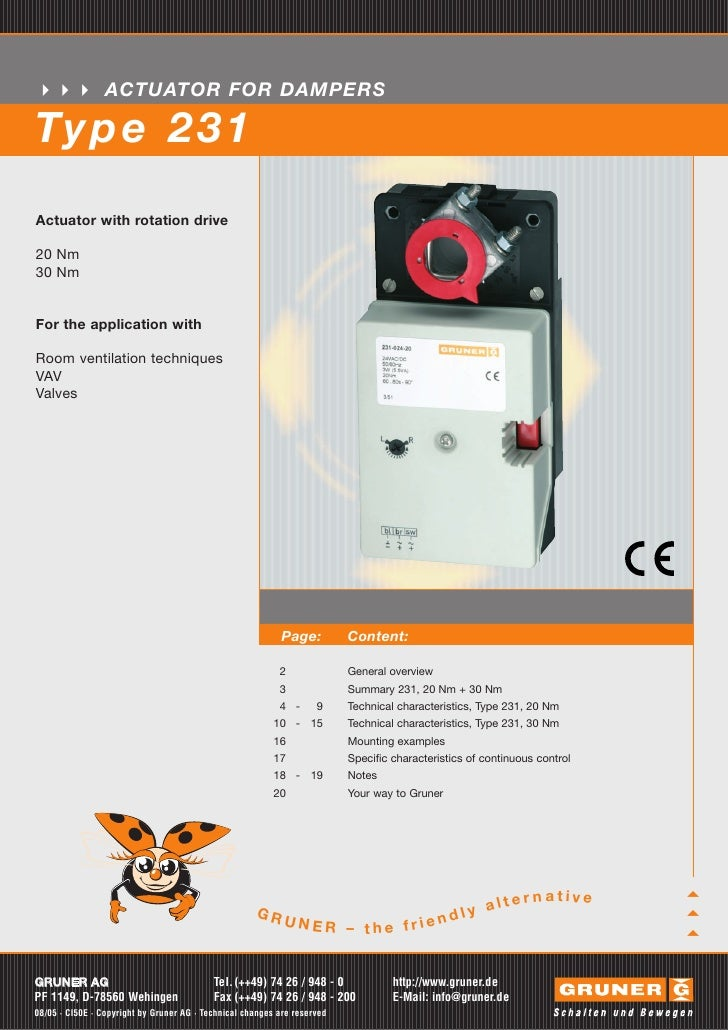 ACTUATOR FOR DAMPERSTy p e 2 3 1Actuator with rotation drive20 Nm30 NmFor the application withRoom ventilation techniquesV...