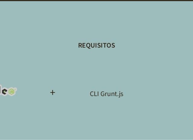 REQUISITOS + CLI Grunt.js