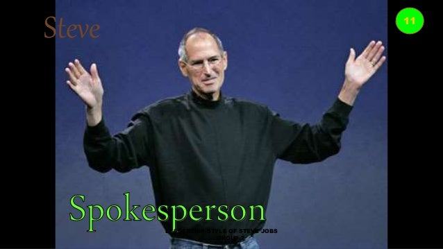 steve jobs style This essay will argue that steve jobs used all six distinct leadership styles explained by goleman (2000) and this brought back apple inc from the brink of oblivion and it into the most valuable company on the planet.