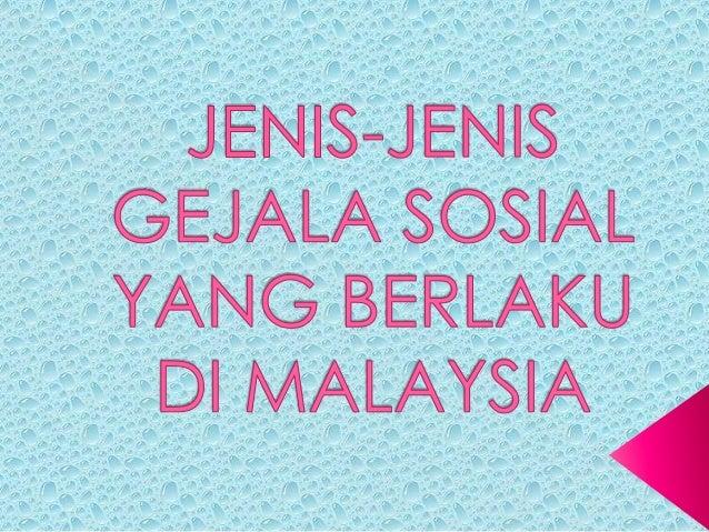 Jenis Jenis Gejala Sosial Di Malaysia