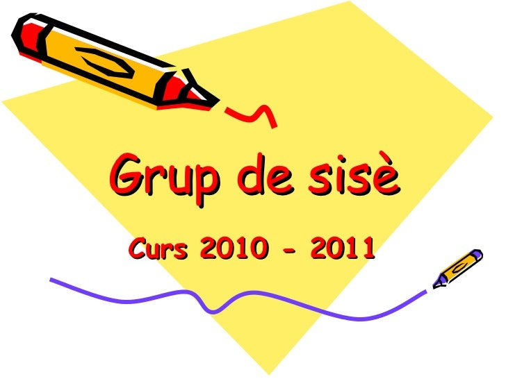 Grup de sisè Curs 2010 - 2011