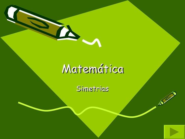 Matemática Simetrias