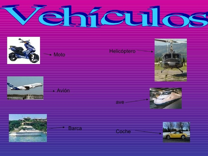 Vehículos Moto Avión Barca Helicóptero ave Coche
