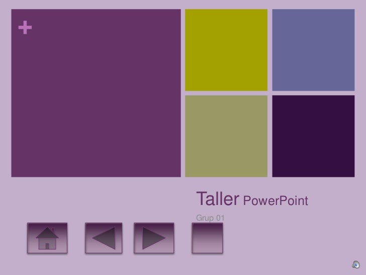 +    Taller PowerPoint    Grup 01