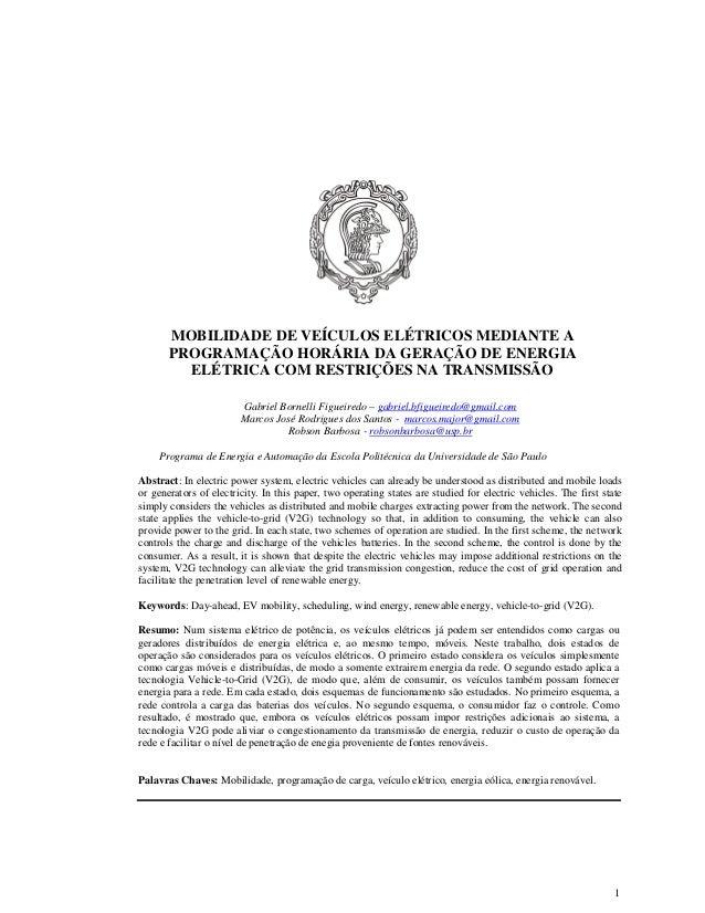 1 MOBILIDADE DE VEÍCULOS ELÉTRICOS MEDIANTE A PROGRAMAÇÃO HORÁRIA DA GERAÇÃO DE ENERGIA ELÉTRICA COM RESTRIÇÕES NA TRANSMI...