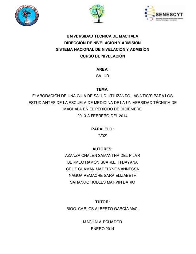 UNIVERSIDAD TÉCNICA DE MACHALA DIRECCIÓN DE NIVELACIÓN Y ADMISIÓN SISTEMA NACIONAL DE NIVELACIÓN Y ADMISÍON CURSO DE NIVEL...