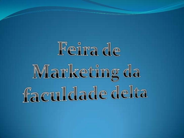 Faculdade Delta Alunos: Anna Flávia Alves Silva           Everton           Wiara de Souza   Professora: Karina   Cur...
