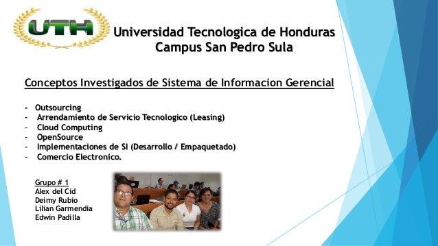 Universidad Tecnologica de Honduras Campus San Pedro Sula Conceptos Investigados de Sistema de Informacion Gerencial - Out...
