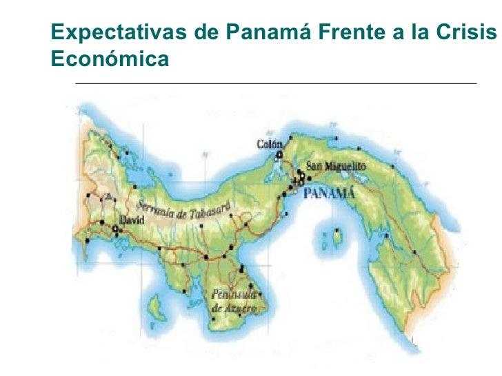 Expectativas de Panamá Frente a la Crisis Económica