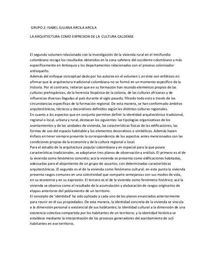 GRUPO 2: ISABEL JULIANA ARCILA ARCILALA ARQUITECTURA COMO EXPRESION DE LA CULTURA CALDENSEEl segundo volumen relacionado c...
