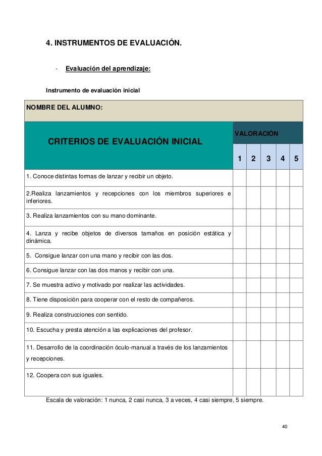 40 4. INSTRUMENTOS DE EVALUACIÓN. - Evaluación del aprendizaje: Instrumento de evaluación inicial NOMBRE DEL ALUMNO: CRITE...
