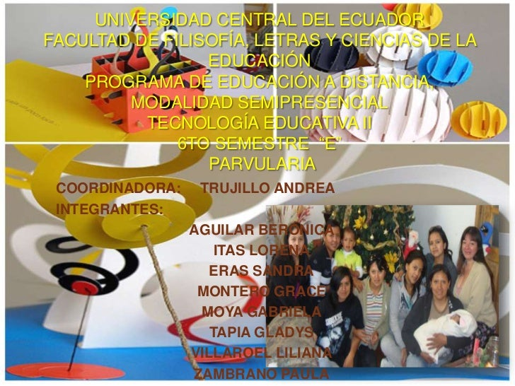 UNIVERSIDAD CENTRAL DEL ECUADORFACULTAD DE FILISOFÍA, LETRAS Y CIENCIAS DE LA                 EDUCACIÓN    PROGRAMA DE EDU...