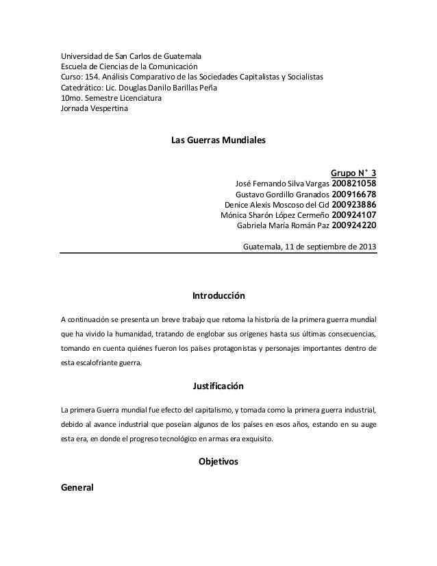 Universidad de San Carlos de Guatemala Escuela de Ciencias de la Comunicación Curso: 154. Análisis Comparativo de las Soci...