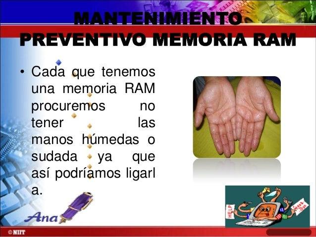 • Siempre limpiar los bancos o zócalos de RAM ya que suelen llenarse de polvo y eso afecta a la memoria y su funcionamient...