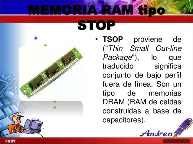 """MEMORIA RAM tipo STOP • TSOP proviene de (""""Thin Small Out-line Package""""), lo que traducido significa conjunto de bajo perf..."""