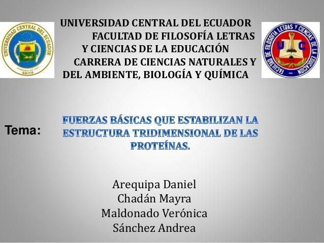 Arequipa Daniel Chadán Mayra Maldonado Verónica Sánchez Andrea UNIVERSIDAD CENTRAL DEL ECUADOR FACULTAD DE FILOSOFÍA LETRA...
