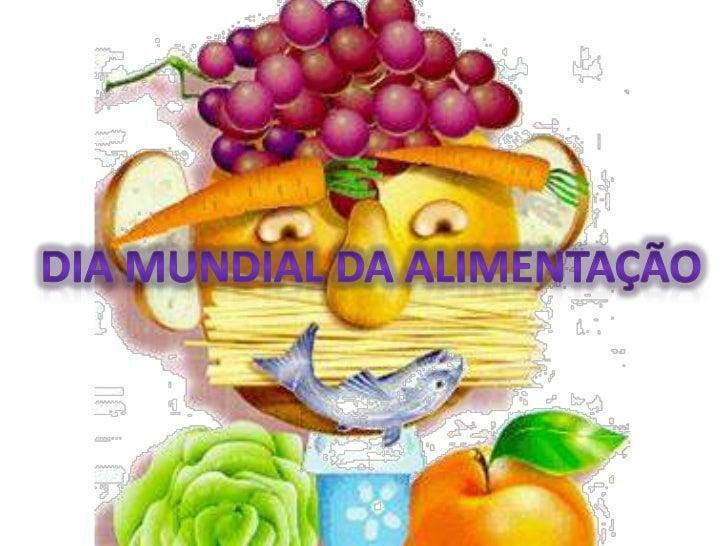Dia Mundial da Alimentação<br />