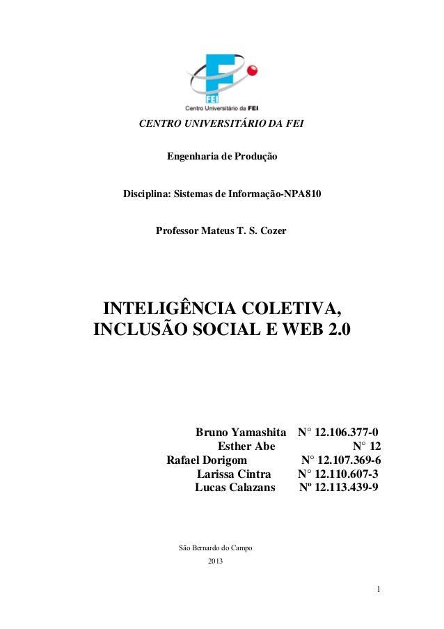 CENTRO UNIVERSITÁRIO DA FEI           Engenharia de Produção  Disciplina: Sistemas de Informação-NPA810        Professor M...
