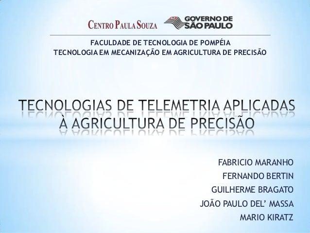 FACULDADE DE TECNOLOGIA DE POMPÉIATECNOLOGIA EM MECANIZAÇÃO EM AGRICULTURA DE PRECISÃO                                    ...
