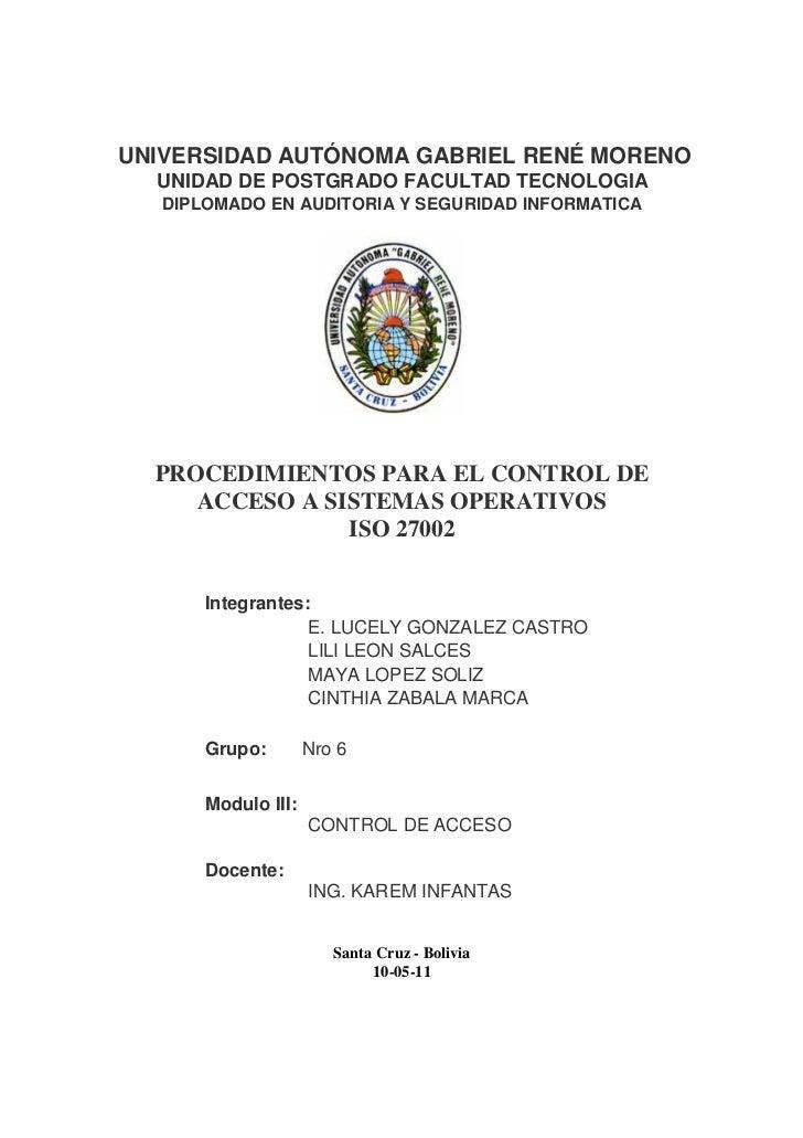 UNIVERSIDAD AUTÓNOMA GABRIEL RENÉ MORENO  UNIDAD DE POSTGRADO FACULTAD TECNOLOGIA   DIPLOMADO EN AUDITORIA Y SEGURIDAD INF...