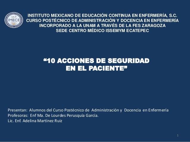 INSTITUTO MEXICANO DE EDUCACIÓN CONTINUA EN ENFERMERÍA, S.C.         CURSO POSTÉCNICO DE ADMINISTRACIÓN Y DOCENCIA EN ENFE...