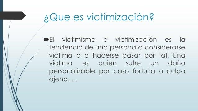 https://image.slidesharecdn.com/grupo7victimizacionsuquitana-150610150341-lva1-app6892/95/victimizacion-2-638.jpg?cb=1433949820