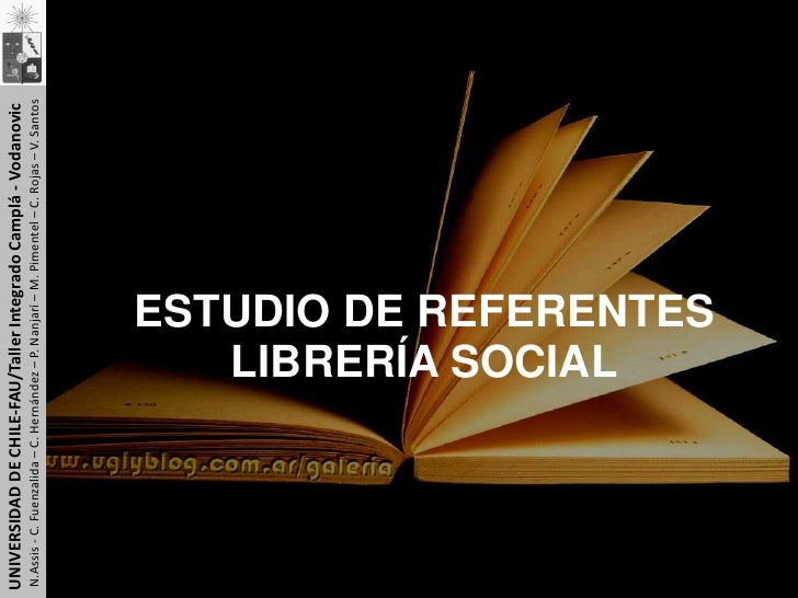 UNIVERSIDAD DE CHILE-FAU/Taller Integrado Camplá - Vodanovic<br />N.Assis - C. Fuenzalida – C. Hernández – P. Nanjarí – M....