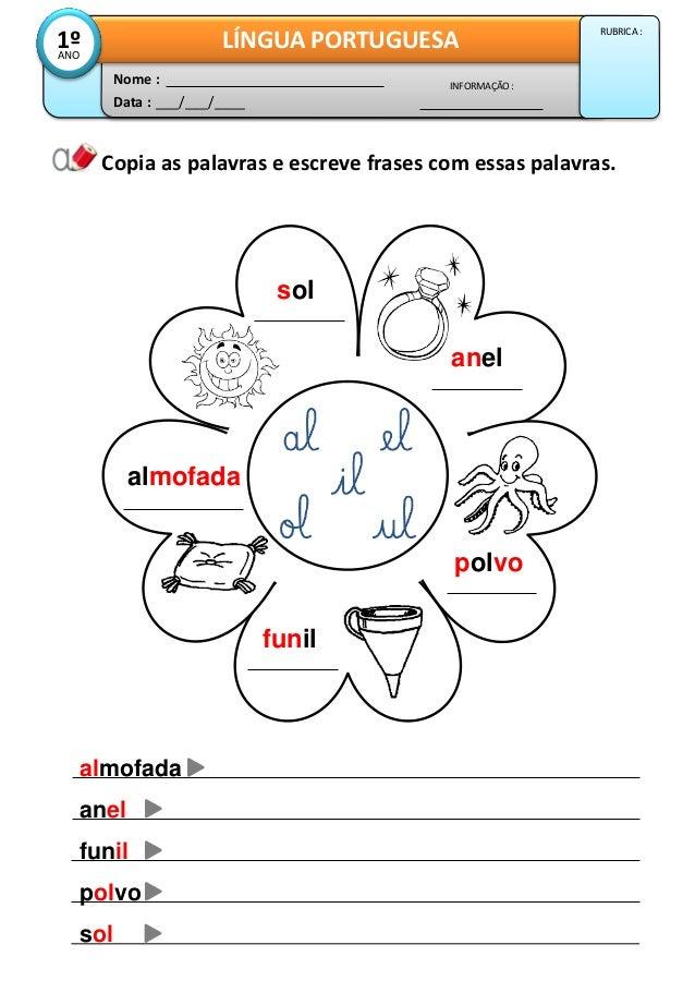 Copia as palavras e escreve frases com essas palavras. anel polvo Data : ___/___/____ INFORMAÇÃO : Nome : LÍNGUA PORTUGUES...