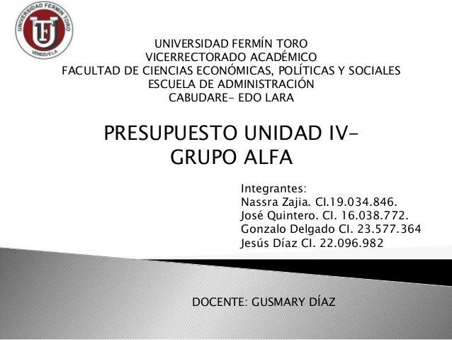 UNIVERSIDAD FERMÍN TORO VICERRECTORADO ACADÉMICO FACULTAD DE CIENCIAS ECONÓMICAS, POLÍTICAS Y SOCIALES ESCUELA DE ADMINIST...