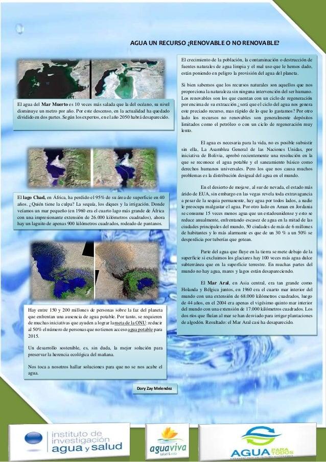 AGUA UN RECURSO ¿RENOVABLE O NO RENOVABLE? El crecimiento de la población, la contaminación o destrucción de fuentes natur...