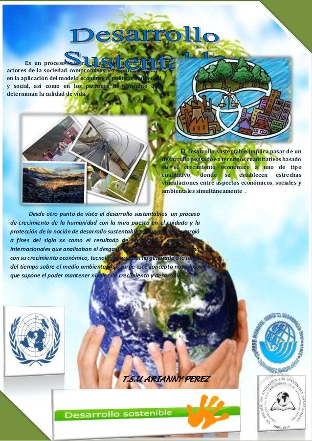 T.S.U ARIANNY PEREZ Es un proceso integral que exige a los distintos actores de la sociedad compromisos y responsabilidade...