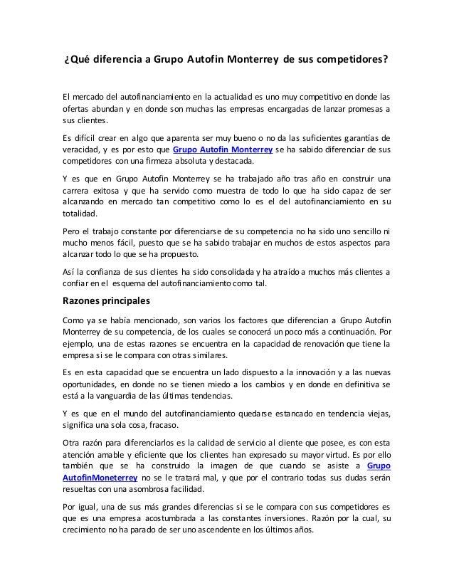 �Qu� diferencia a Grupo Autofin Monterrey de sus competidores? El mercado del autofinanciamiento en la actualidad es uno m...