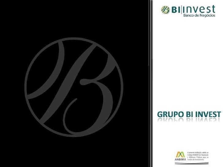 Grupo BI Invest<br />Grupo BI-Invest<br />