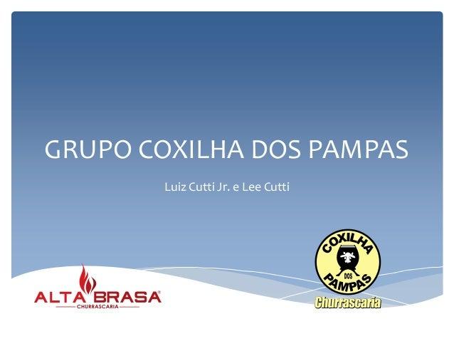 GRUPO COXILHA DOS PAMPAS  Luiz Cutti Jr. e Lee Cutti