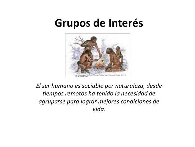 Grupos de Interés              http://3.bp.blogspot.com/_rxhmXnaIwzY/TIGXSxrIWgI/AAAAAAAAABA/zLDT6RYHC              Tk/s16...