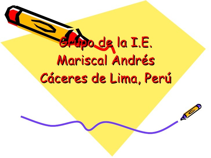Grupo de la I.E. Mariscal Andrés Cáceres de Lima, Perú