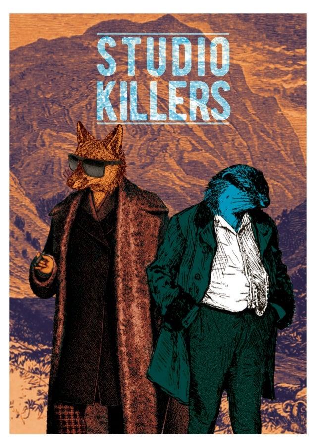 Studio Killers cartel