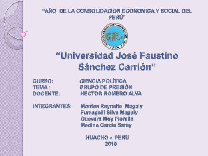 """""""AÑO  DE LA CONSOLIDACION ECONOMICA Y SOCIAL DEL PERÚ""""<br />""""Universidad José Faustino Sánchez Carrión""""<br />CURSO:       ..."""