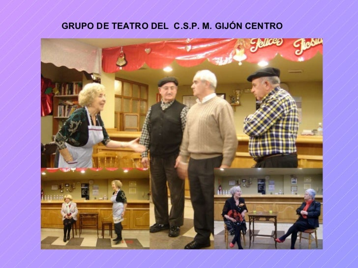 GRUPO DE TEATRO DEL  C.S.P. M. GIJÓN CENTRO