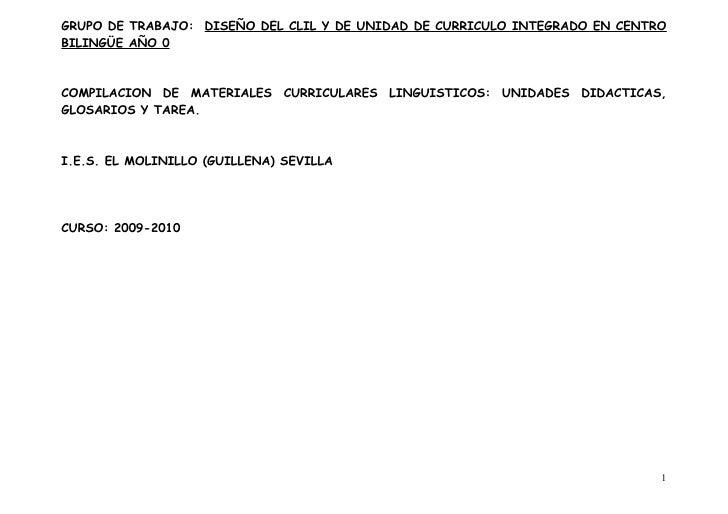 GRUPO DE TRABAJO: DISEÑO DEL CLIL Y DE UNIDAD DE CURRICULO INTEGRADO EN CENTRO BILINGÜE AÑO 0    COMPILACION DE MATERIALES...