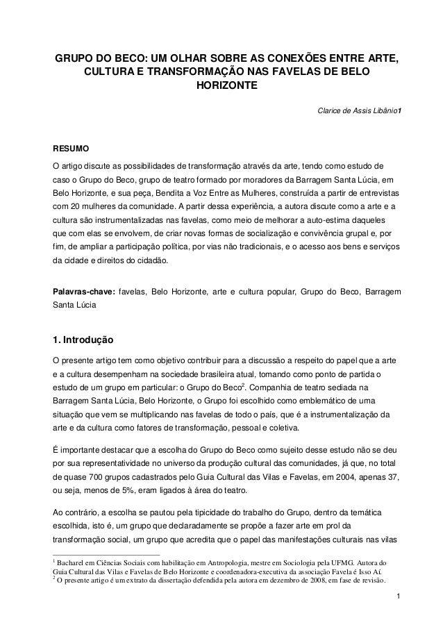 1 GRUPO DO BECO: UM OLHAR SOBRE AS CONEXÕES ENTRE ARTE, CULTURA E TRANSFORMAÇÃO NAS FAVELAS DE BELO HORIZONTE Clarice de A...