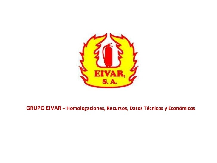 GRUPO EIVAR  – Homologaciones, Recursos, Datos Técnicos y Económicos