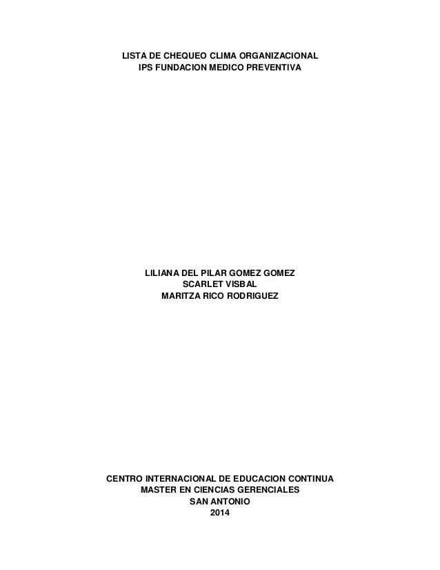LISTA DE CHEQUEO CLIMA ORGANIZACIONAL IPS FUNDACION MEDICO PREVENTIVA LILIANA DEL PILAR GOMEZ GOMEZ SCARLET VISBAL MARITZA...