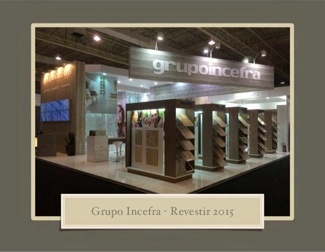 Grupo Incefra - Revestir 2015