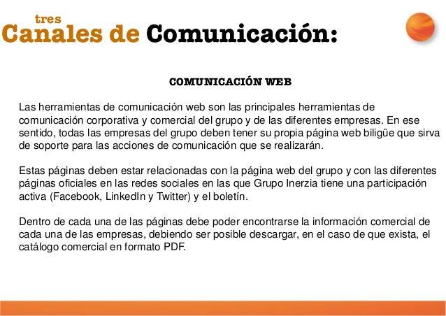 WEBSITE GRUPO INERZIA Más allá del diseño y de los contenidos la página web del Grupo Inerzia debe incluir una serie de co...