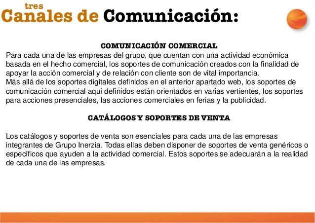 PRESENCIA EN FERIAS Y EVENTOS DEL SECTOR Las empresas de Grupo Inerzia, al operar en un mercado con un número reducido de ...